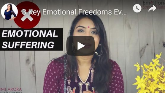 3 Key Emotional Freedoms To Live A Happier Life