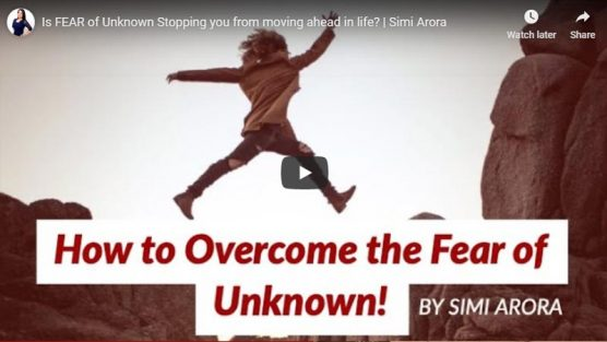 Is FEAR of Unknown Stopping you from moving ahead in life?